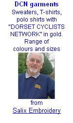 "DCN garments Sweaters, T-shirts,  polo shirts with  ""DORSET CYCLISTS NETWORK"" in gold. Range of  colours and sizes  from Salix Embroidery"